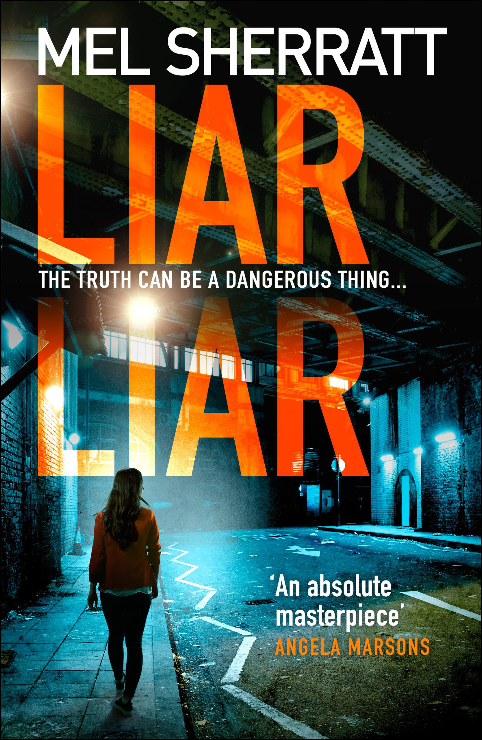 Liar Liar, Mel Sherratt