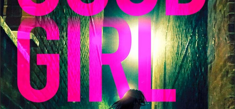 It's cover reveal time for GOOD GIRL – Grace is back!